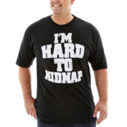 I'm Hard to Kidnap Graphic Tee–Big & Tall