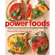 Power Foods: 150 Delicious Recipes + the 38 Healthiest Ingredients