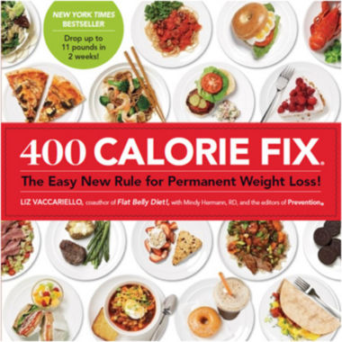 jcpenney.com | 400 Calorie Fix: The Easy New Rule for Permanent Weight Loss