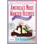 America's Most Wanted Recipes—Just Desserts