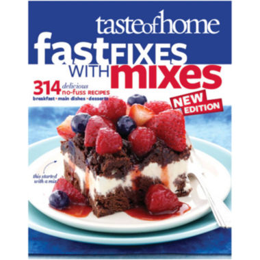 jcpenney.com | Taste of Home Fast Fixes with Mixes New Edition: 314 Delicious No-Fuss Recipes