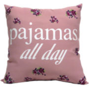 Pajamas All Day Decorative Pillow