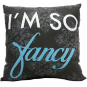 I'm So Fancy Decorative Pillow