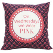 On Wednesdays We Wear Pink Decorative Pillow