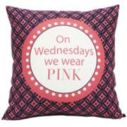 On Wednesdays We Wear Pink Decorative Pillow