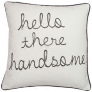 """Hello Handsome"" Decorative Pillow"