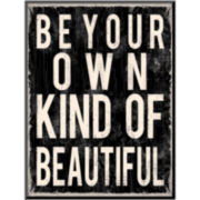 Be Your Own Kind of Beautiful Print Wall Art