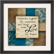 Live For Today Framed Print Wall Art