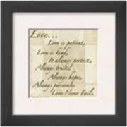 Words to Live By: Love Is Patient Framed Print Wall Art