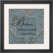 Tapestry Flowers: Believe Framed Print Wall Art