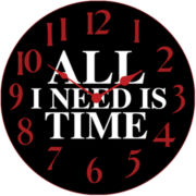 All I Need Is Time Wall Clock