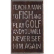 Teach a Man Wall Decor