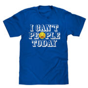 Short-Sleeve I Cant People Today Tee