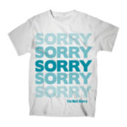 Sorry I'm Not Sorry Graphic Tee