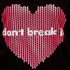 Don T Break It Bla