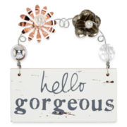 Messages from the Heart® by Sandra Magsamen® Hello Gorgeous Hanging Plaque
