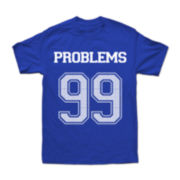 99 Problems Graphic Tee