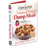 As Seen On TV Crock-Pot® Dump Meals Cookbook