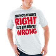 Right Never Wrong Graphic Tee–Big & Tall