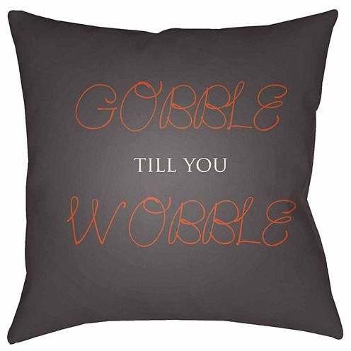 Decor 140 Gobble Till You Wobble Throw Pillow Cover