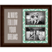 Always Follow Your Dreams Picture Frame with 2 Openings