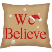 We Believe Decorative Pillow