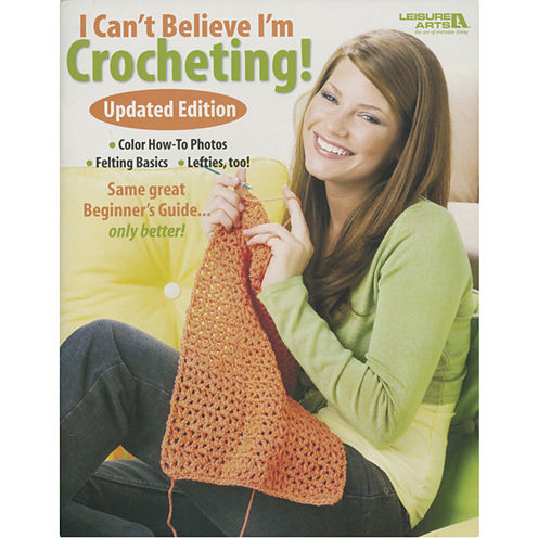 I Can't Believe I'm Crocheting Book