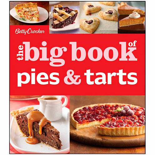 "Betty Crocker's ""The Big Book of Pies & Tarts"""