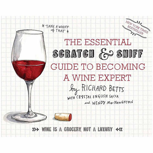 """Essential """"Scratch And Sniff"""" Guide To Becoming A Wine Expert"""