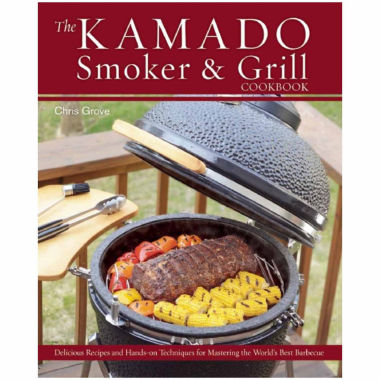 jcpenney.com | The Kamado Smoker And Grill Cookbook