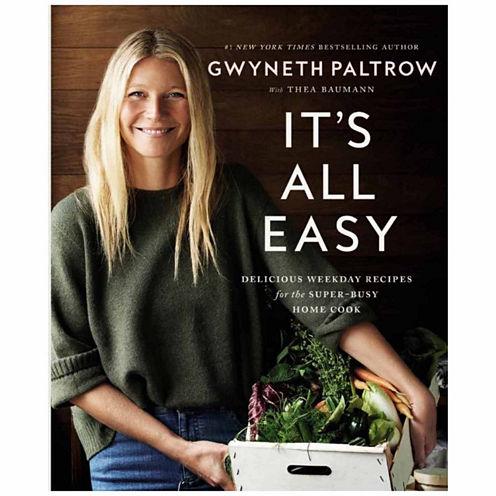 "Gwyneth Paltrow ""Its All Easy Delicious Weekend Recipes"""
