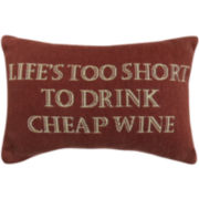 Park B. Smith® Life's Too Short to Drink Cheap Wine Decorative Pillow