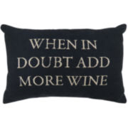 Park B. Smith® When in Doubt Add More Wine Decorative Pillow