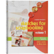 Scrapbook Generation - Sketches For Scrapbooking Volume 1