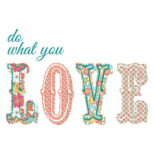 Wall Pops Do What You Love Quote Wall Decal