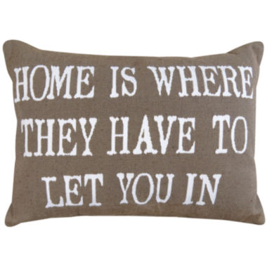 jcpenney.com | Park B. Smith® Home is Where They Have to Let You in Decorative Pillow