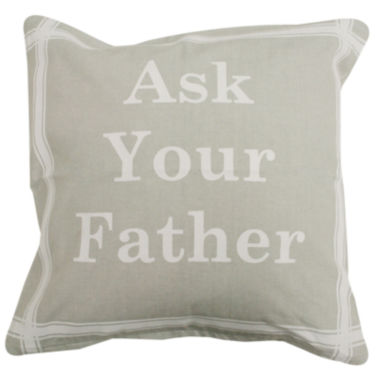 jcpenney.com | Park B. Smith® Ask Your Father Feather Decorative Pillow