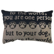 Park B. Smith® To Your Dog You are the World Tapestry Decorative Pillow