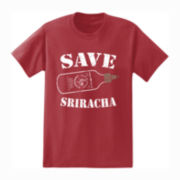 Save Sriracha Graphic Tee