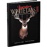 Legendary Whitetails Hunting Book Volume II
