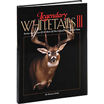 Legendary Whitetails Hunting Book Volume III at Legendary Whitetails