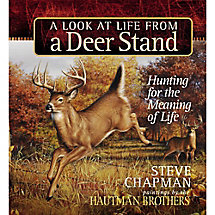 A Look At Life From A Deer Stand by Steve Chapman at Legendary Whitetails