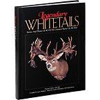 Legendary Whitetails Hunting Book Volume I at Legendary Whitetails