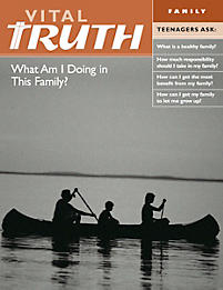 Vital Truth: Family - What Am I Doing in This Family?