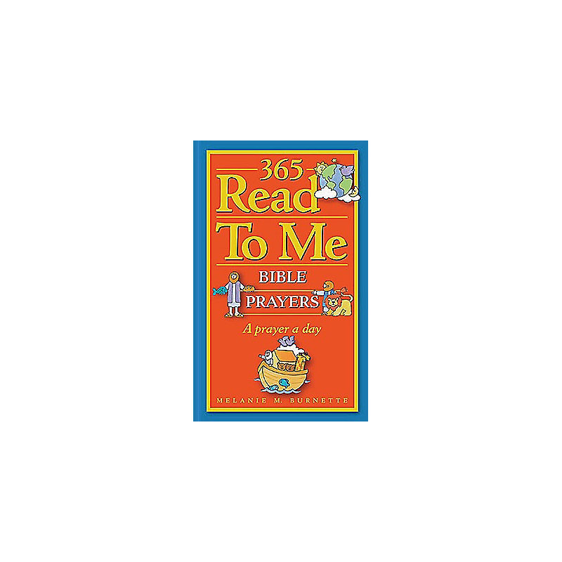 365 Read-To-Me Prayers for Children