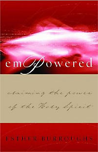 Empowered!: Claiming the Power of the Holy Spirit