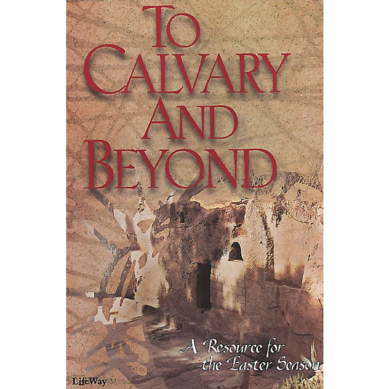 To Calvary and Beyond – Orchestration