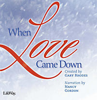 When Love Came Down – Listening CD