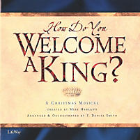 How Do You Welcome a King? – Listening CD