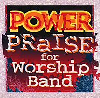 Contemporary Songs for Worship Ensemble – Power Praise for Worship Band Orchestration